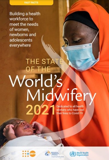 COVID-19 Crisis Exacerbates the Global Shortage of 900,000 Midwives